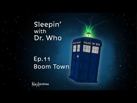 661 - Boom Town Sleepin' With Doctor Who