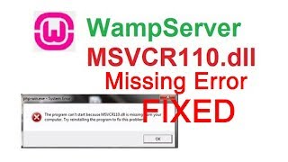 [ Solved ] MSVCR110.dll is missing when WAMP server install    Techie Noory