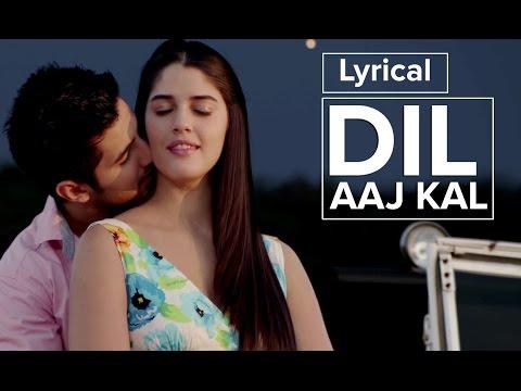 Dil Aaj Kal   Full Song with Lyrics   Purani Jeans