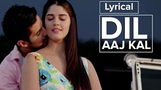 Dil Aaj Kal | Full Song with Lyrics | Purani Jeans