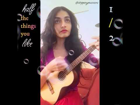 half-the-things-you-like-—-original-song