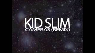 Wiz Khalifa - Cameras (Kid Slim Remix)
