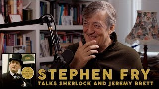 Stephen Fry talks Sherlock and Jeremy Brett