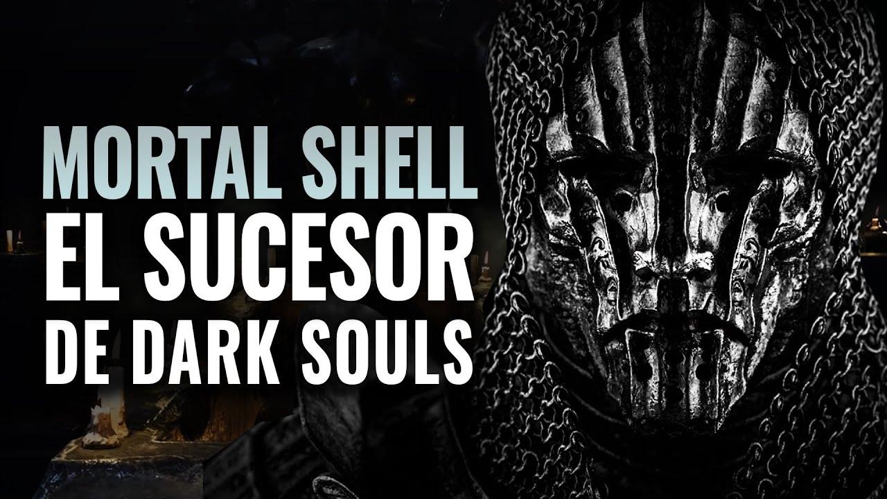 MORTAL SHELL - EL SUCESOR DE DARK SOULS