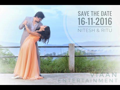 Nitesh & Ritu | Pre-Wedding | Invitation Video | 16-11-16