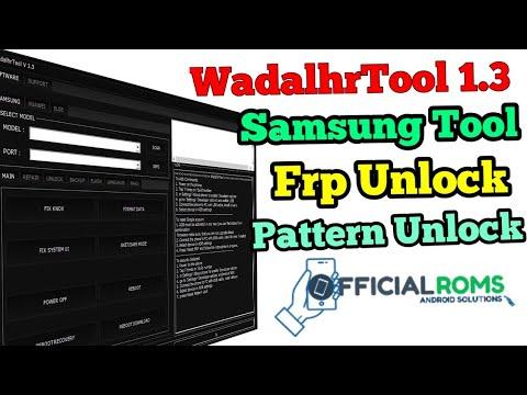 WadalhrTool 1.3 New Samsung Tool  Frp Unlock Pattern Unlock Network Problem Fixed