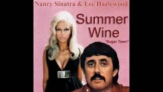 Nacy Sinatra & Lee Hazlewood - Summer Wine