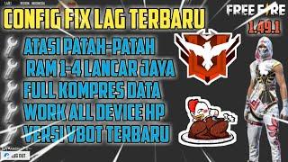 NEW FIX LAG FREE FIRE 1.49.1 ! CONFIG TERBARU ANTI PATAH-PATAH  RAM 1-4 GB !