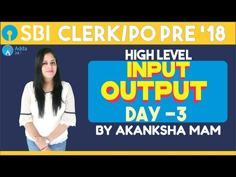 SBI CLERK/PO| High Level  Input Output |DAY- 3 | Reasoning |Akansha mam