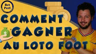 COMMENT GAGNER AU LOTOFOOT ?