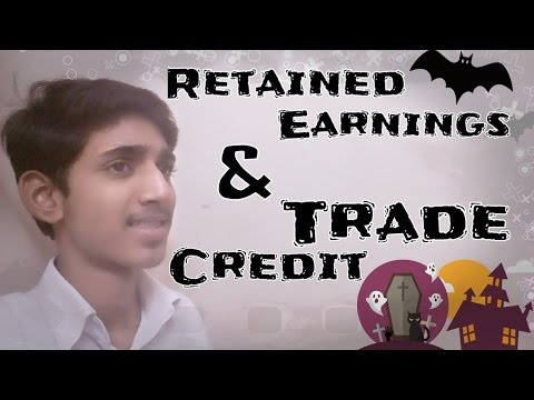 Retained Earning and Trade Credit of Business studies by Anshul Goyal
