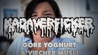 KADAVERFICKER - Gore Yoghurt & Viecher Müsli HD (Official Video)