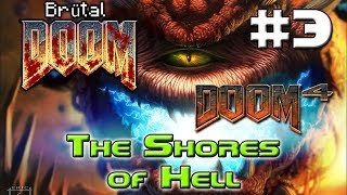 Dreams about Doom 4 - Brutal Doom v19 - The Shores of Hell #3