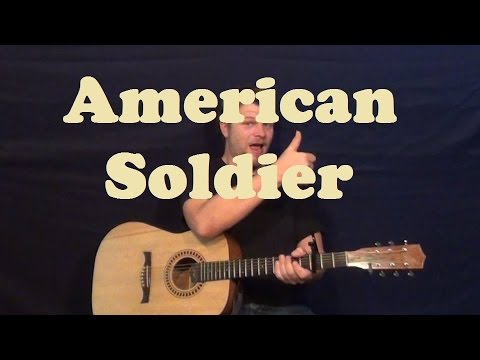 American Soldier Toby Keith Easy Guitar Lesson Strum Chords