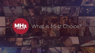 What is MHz Choice? (Summer 2018)