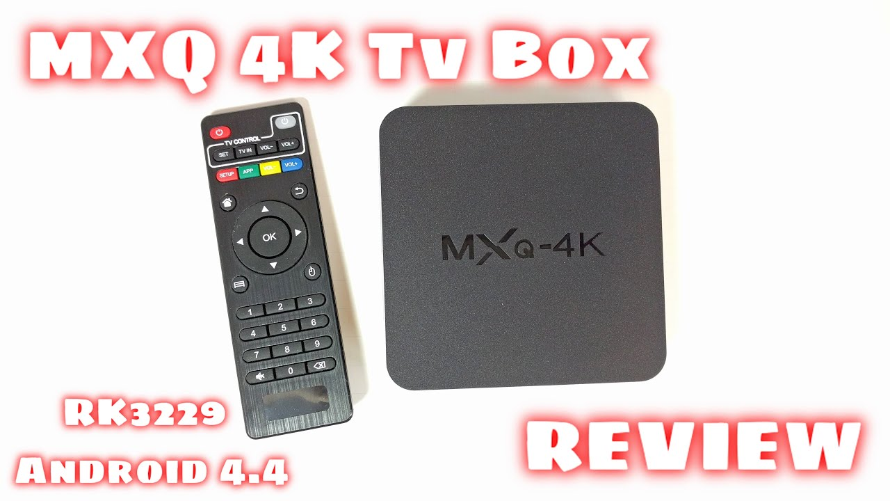 MXQ 4K TV BOX REVIEW - RK3229, Android 4 4