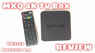 MXQ 4K TV BOX REVIEW - RK3229, Android 4.4