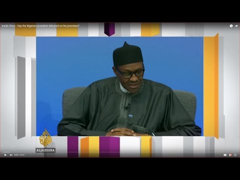 Inside Story - Has the Nigerian president delivered on his promises?