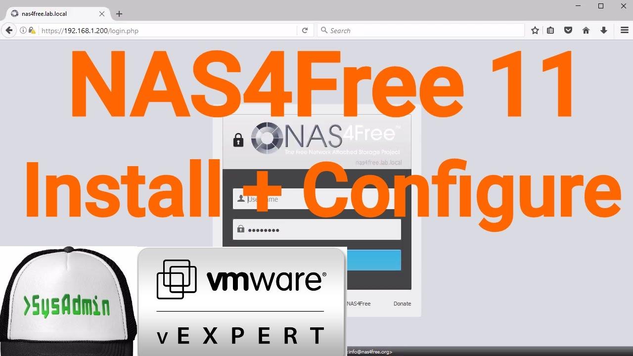 NAS4Free 11 Storage Installation & Configuration + Overview on VMware  Workstation [2017]