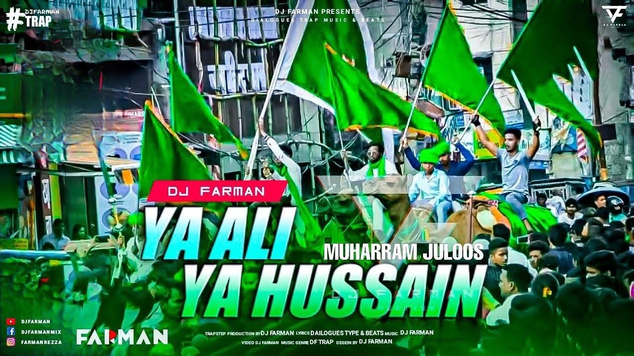 Download Miya Bhai Juloos ~ Ya Ali Ya Hussein ~ DJ FARMAN