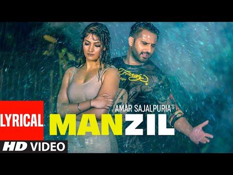 Manzil Lyrics | Amar Sajalpuria Mp3 Song Download