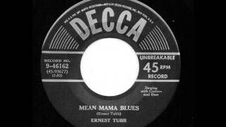 Mean Mama Blues - Ernest Tubb