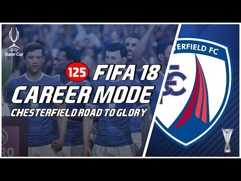 FIFA 18 Chesterfield Road To Glory: Drama Seru Laga UEFA Super Cup Lawan Real Madrid #125