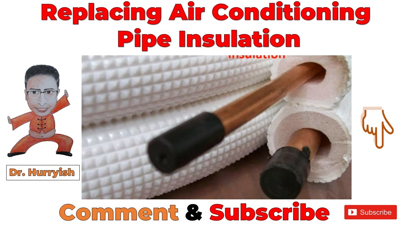 Replacing Air Conditioning Pipe Insulation & Replacing Air Conditioning Pipe Insulation - YouTube