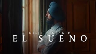 Diljit Dosanjh - El Sueno ft. Tru Skool ( Official  Music Video )