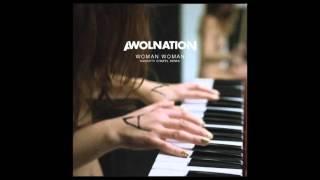 awolnation woman woman naughty chapel remix