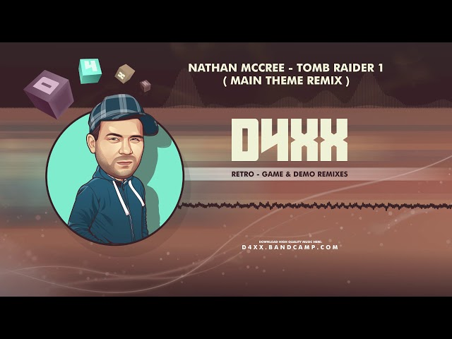Nathan McCree - Tomb Raider 1 - Main Theme (Remix)