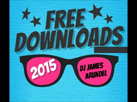 DJ JAMES ARUNDEL FREE UNLIMITED MP3 DOWNLOADS FROM 2015 2016