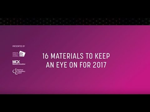 16 Materials to Keep an Eye on for 2017