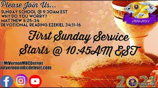 """MtVernonMBCDetroit - First Sunday Service - """"A Firm Foundation""""  - 6/6/2021"""