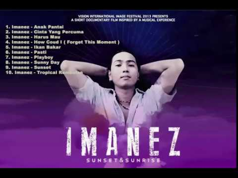 IMANEZ FULL ALBUM SUNSET N SUNRISE