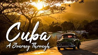 A Journey Through Cuba Documentary 2018 4K