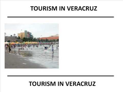TOURISM IN VERACRUZ