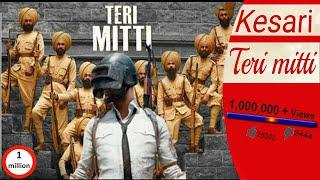 Teri Mitti - Kesari ¦ AA Creation ¦ PUBG Animated ¦ Akshay Kumar | Kesari Latest song #Kesari