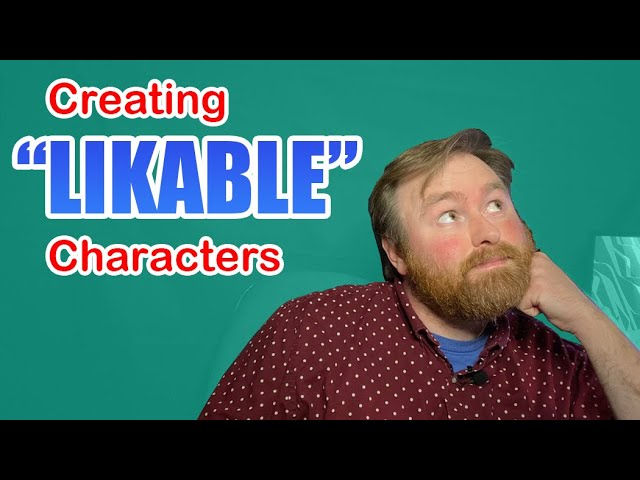 The Everyman and Likable Characters
