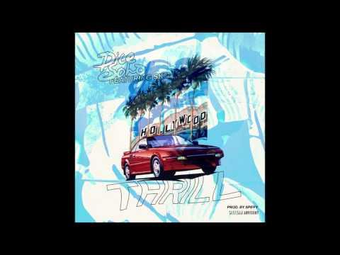 Dice Soho x Sk8 - Thrill | Prod By Spiffy