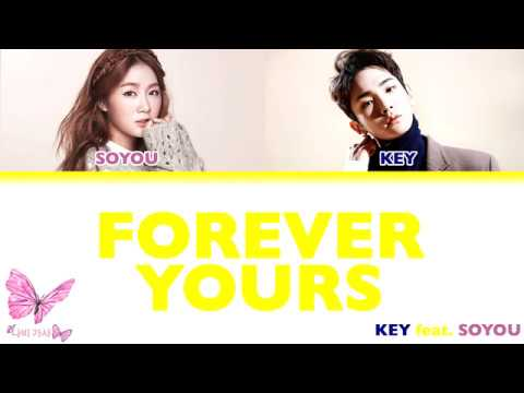 KEY (키) - 'Forever Yours (Feat. Soyou (소유))' Color Coded Lyrics (Eng/Rom/Han)