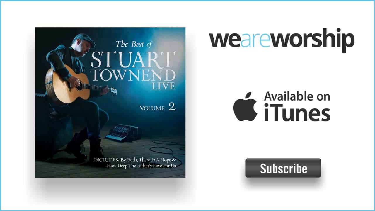 Stuart Townend Speak O Lord Live Youtube
