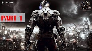 Batman: Arkham Knight - 100% Walkthrough No Commentary - Part 1 Gameplay Playthrough [PS4 PRO]