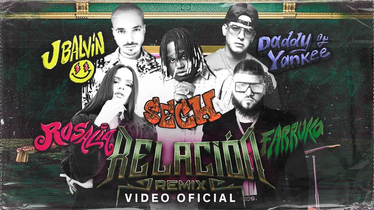 Sech, Daddy Yankee, J Balvin, Rosalía, Farruko - Relación Remix (Video Oficial)