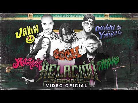 Sech, Daddy Yankee, J Balvin, Rosalía, Farruko – Relación Remix (Video Oficial)