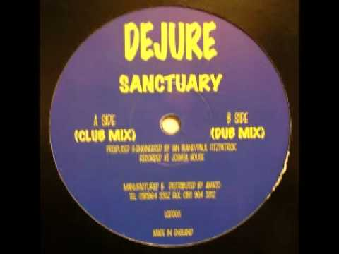 Dejure - Sanctuary (Club Mix) - LCD Records - 1999