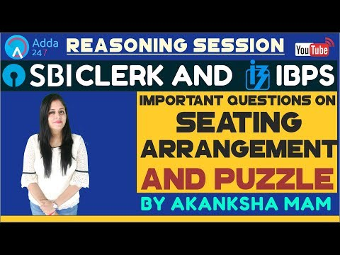 SBI Clerk Pre, IBPS 2018 | Important Questions Of Seating Arrangement and Puzzle | Reasoning