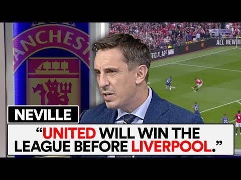IS NEVILLE RIGHT ABOUT MAN UTD'S SEASON AND FUTURE?