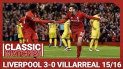 European Classic: Liverpool 3-0 Villarreal | Sturridge & Lallana set up final date in Basel