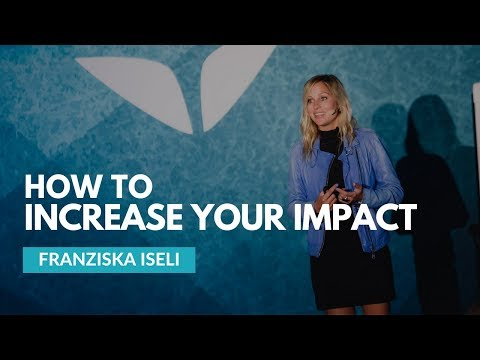How to Increase Your Impact Through Events by Franziska Iseli